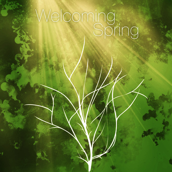 Welcoming Spring