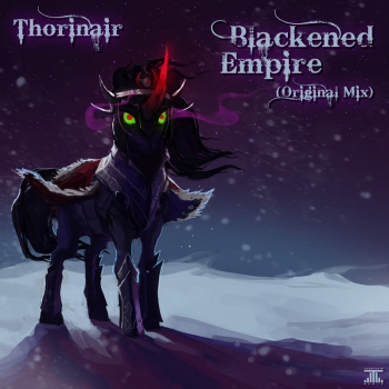 Be sure to keep an eye out for Thorinair's upcoming song, Blackened Empire!